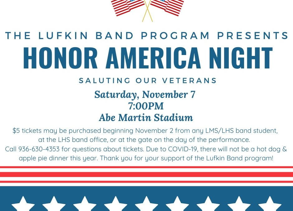 Lufkin Bands to Honor Veterans with Music, Marching & Fireworks