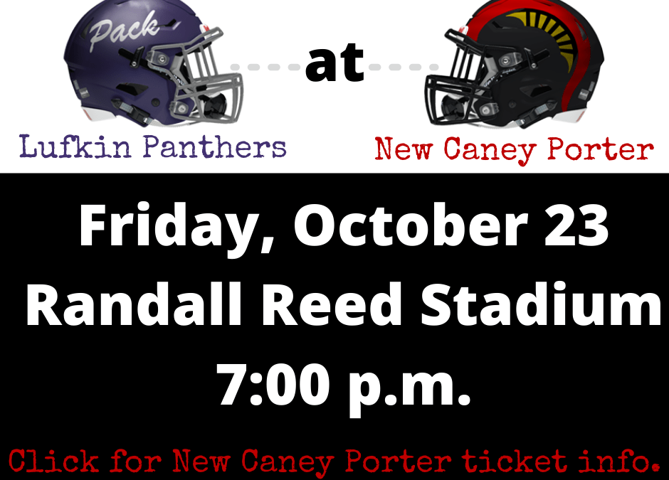 Friday Night Football: Lufkin Panthers vs. New Caney Porter Spartans