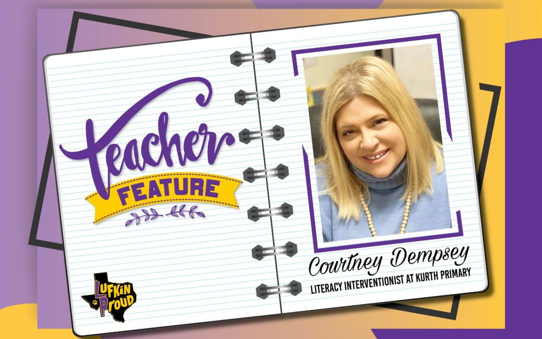Teacher Feature: Courtney Dempsey