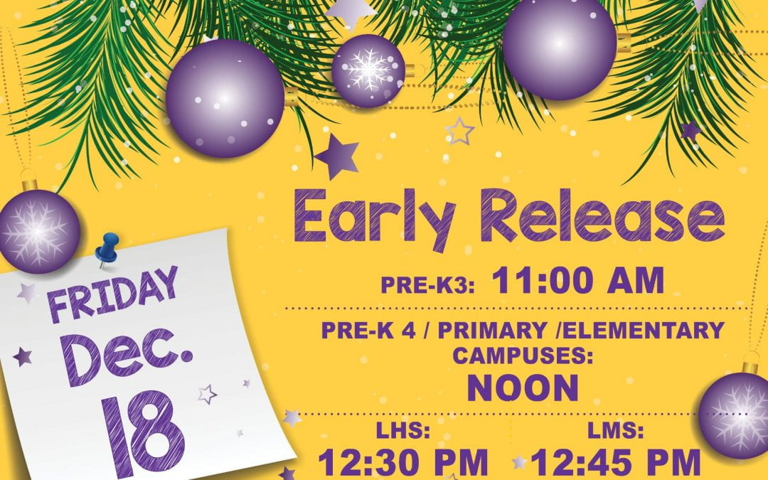 Early release Friday to start Christmas break