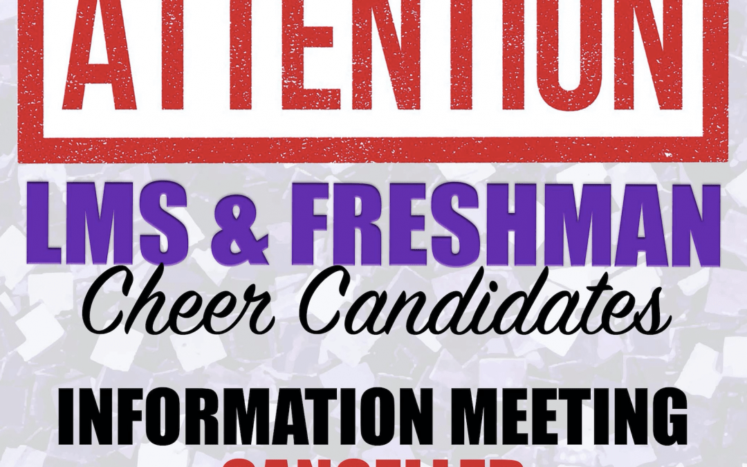 LMS, freshman cheer candidates meeting canceled