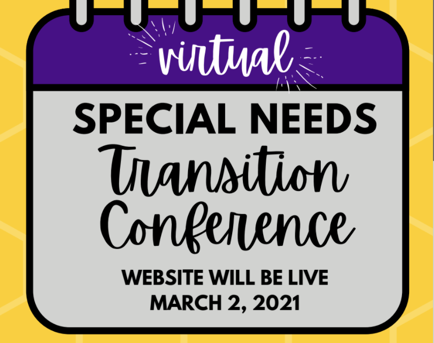 Special Needs Transition Conference to go live on March 2