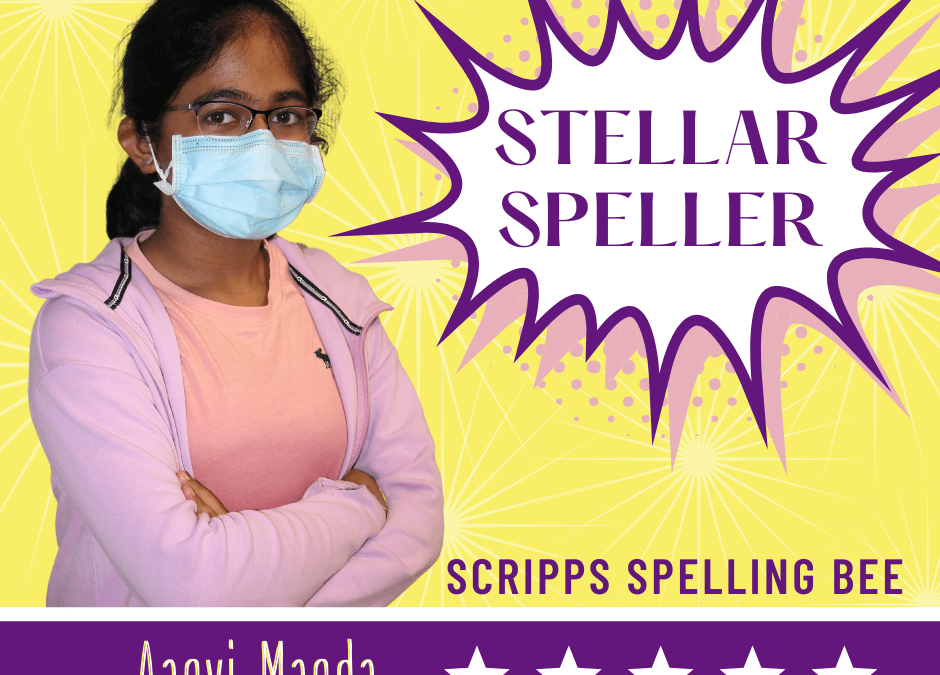 STELLAR SPELLER: 6th grader Aanvi Manda is back at the bee