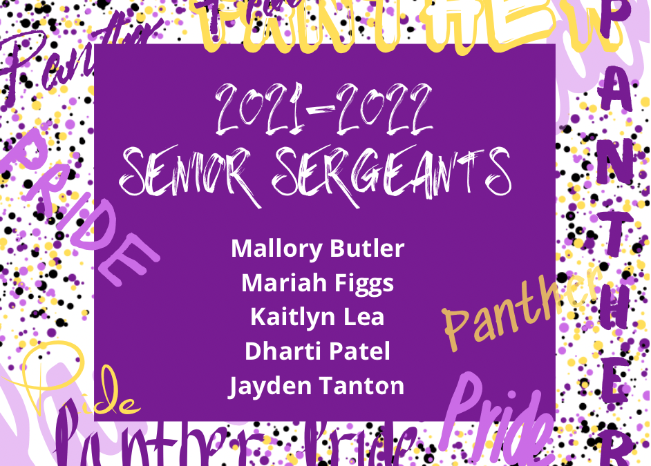 Congratulations to the Panther Pride's 2021-22 Senior Sergeants!