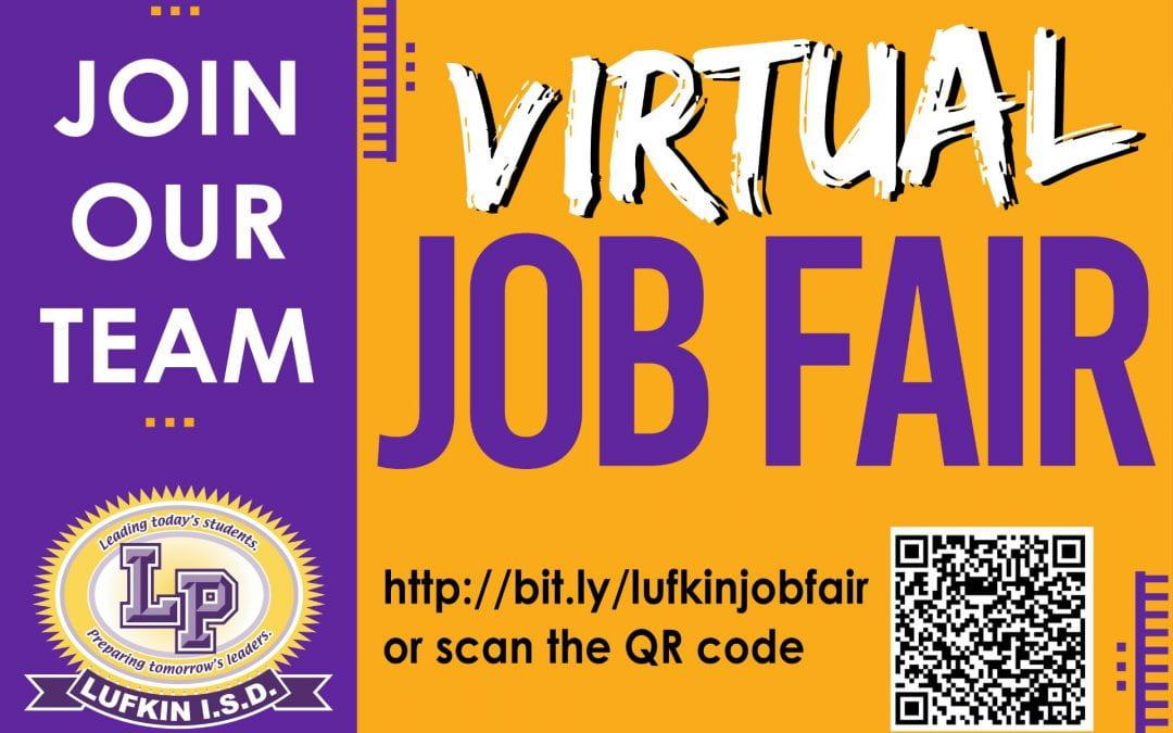 Lufkin ISD Virtual Job Fair THIS WEEK!