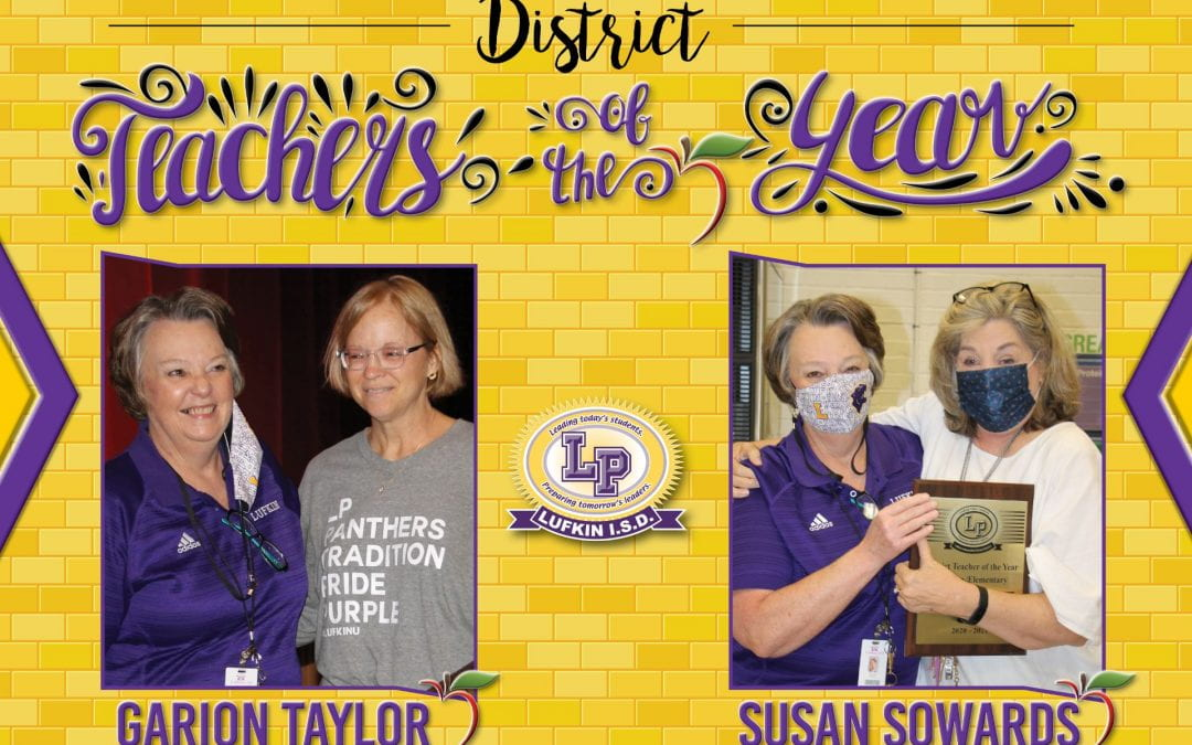 Congratulations to District Teachers of the Year Garion Taylor and Susan Sowards!