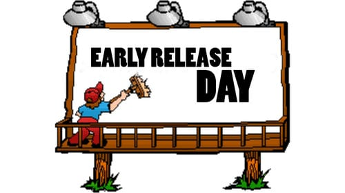 Early Release Nov. 20th at 12:00 p.m.