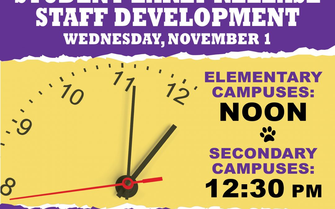 Student Early Release 11:00 and Staff Development on Wednesday, November 1st, 2017