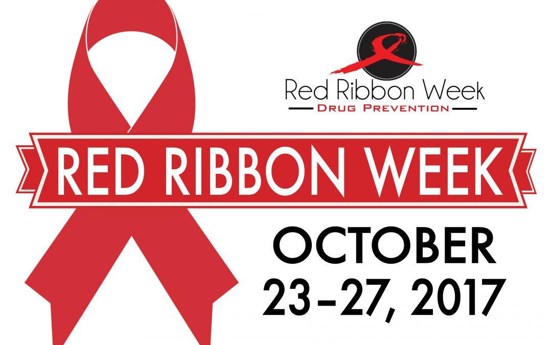 Red Ribbon Week – October 23 – 27, 2017