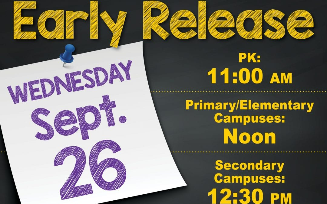 Early Release Wednesday, September 26, 2018