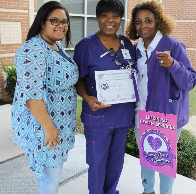Nurse Necole earned the Lufkin ISD Purple Heart Award!