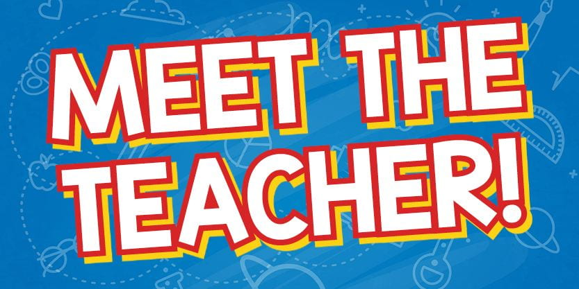 Meet the Teacher: August 12, 2019 1:00 to 4:00 p.m.