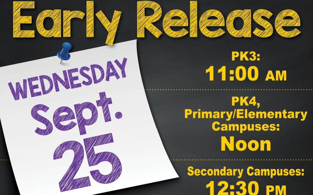 Early Release Wednesday, September 25