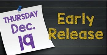 Early Release Thursday, December 19