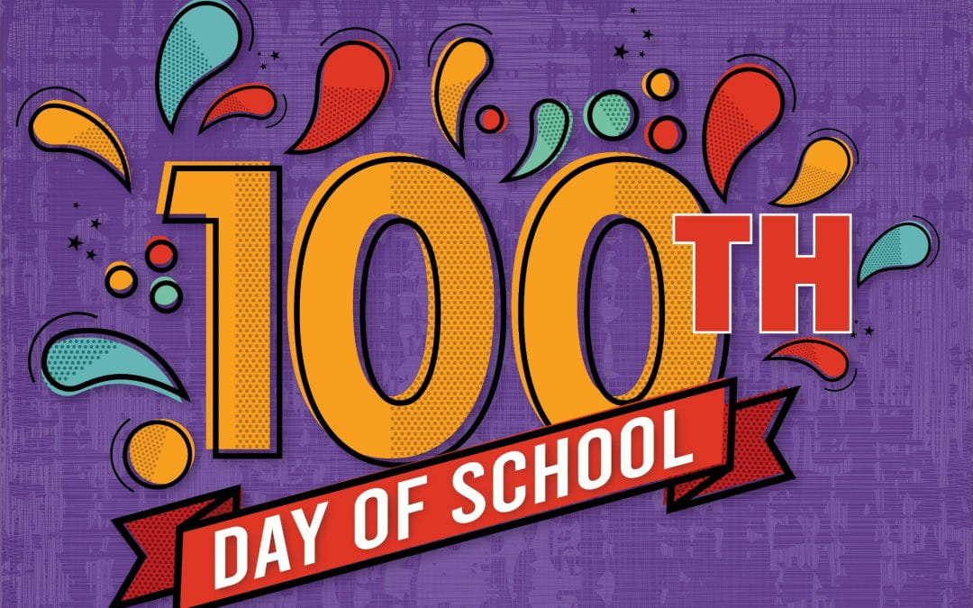February 5th is the 100th Day of School!!!