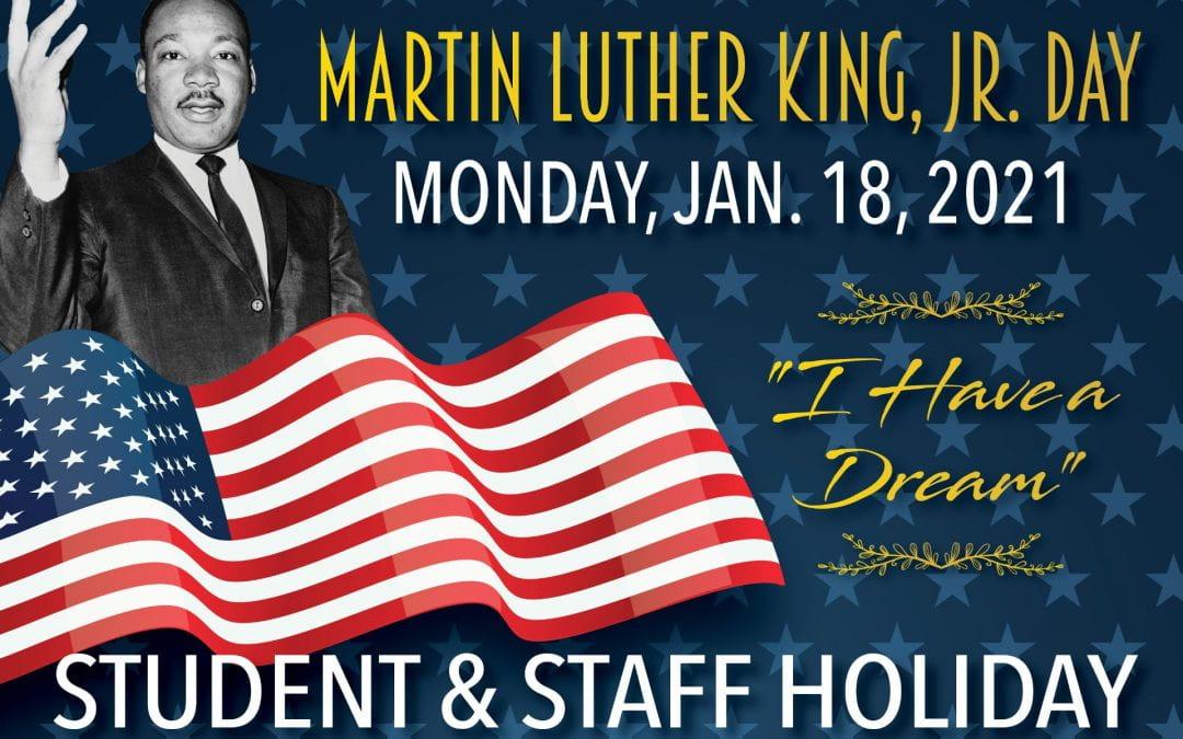 Student/Staff Holiday – Monday, January 18