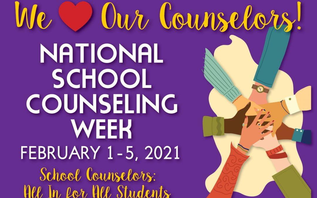 National School Counseling Week – February 1-5