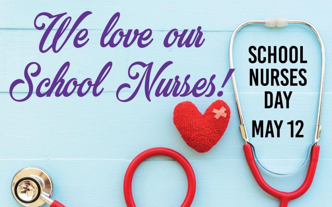 School Nurses Day! May 12