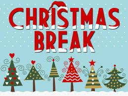 Christmas Break 12/21-1/6  Merry Christmas and Happy New Year!
