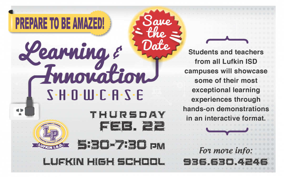 LISD's Learning and Innovation Showcase – February 22nd