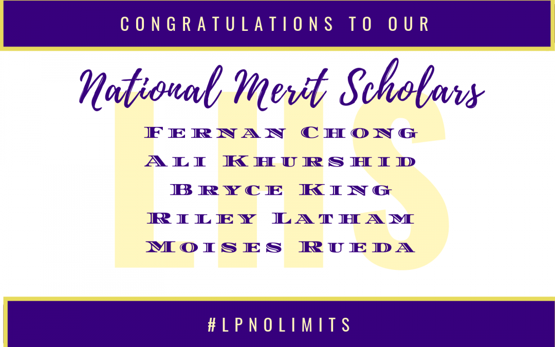 Congratulations to our students named as National Merit Scholars!