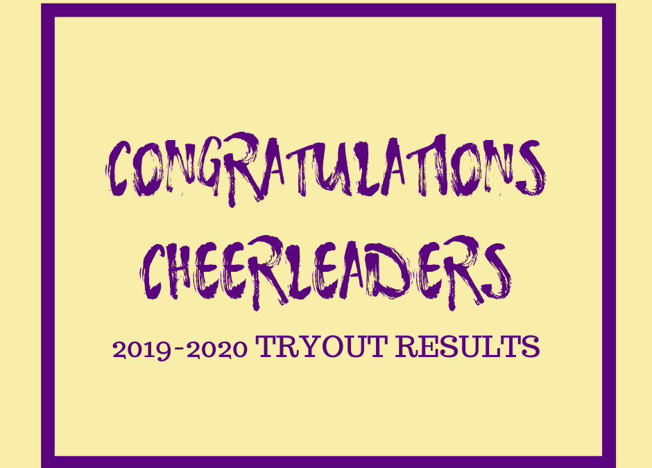 2019-2020 Cheer Tryout Results