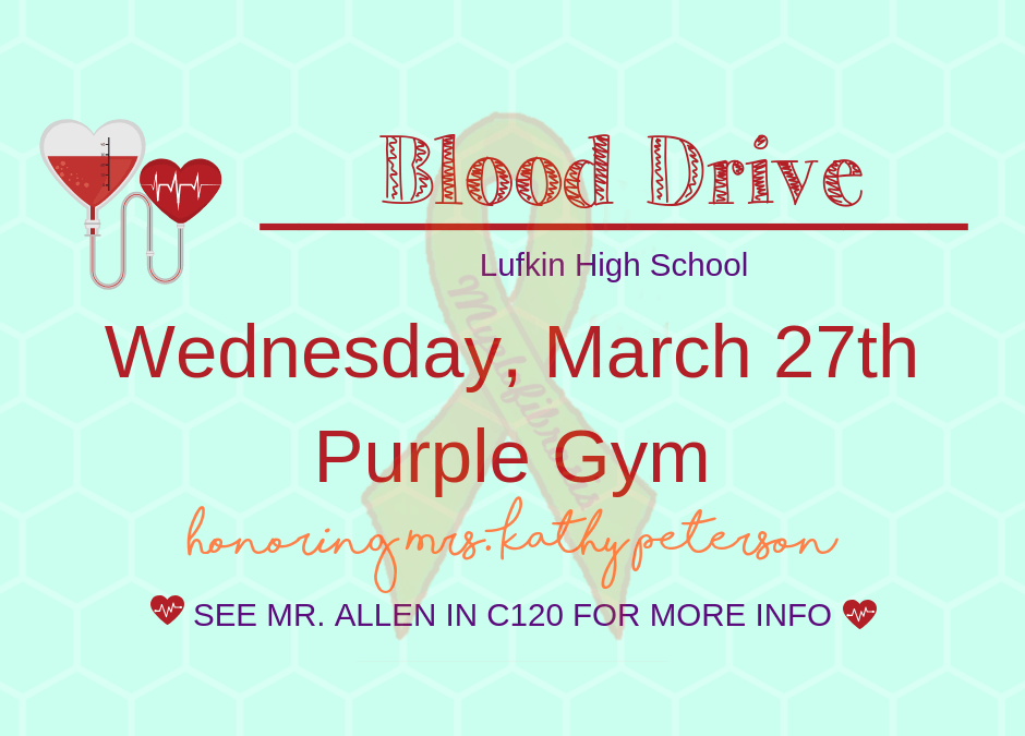 Give Life:  Blood Drive Scheduled for March 27th