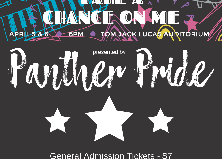 "Panther Pride presents ""Take a Chance on Me"""
