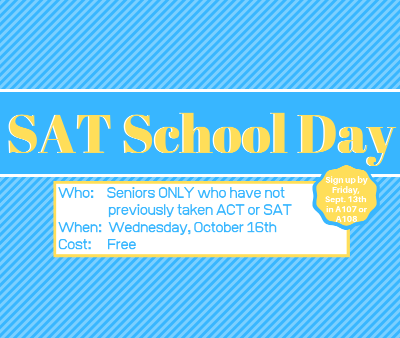Seniors:  Sign up to take the SAT for free!