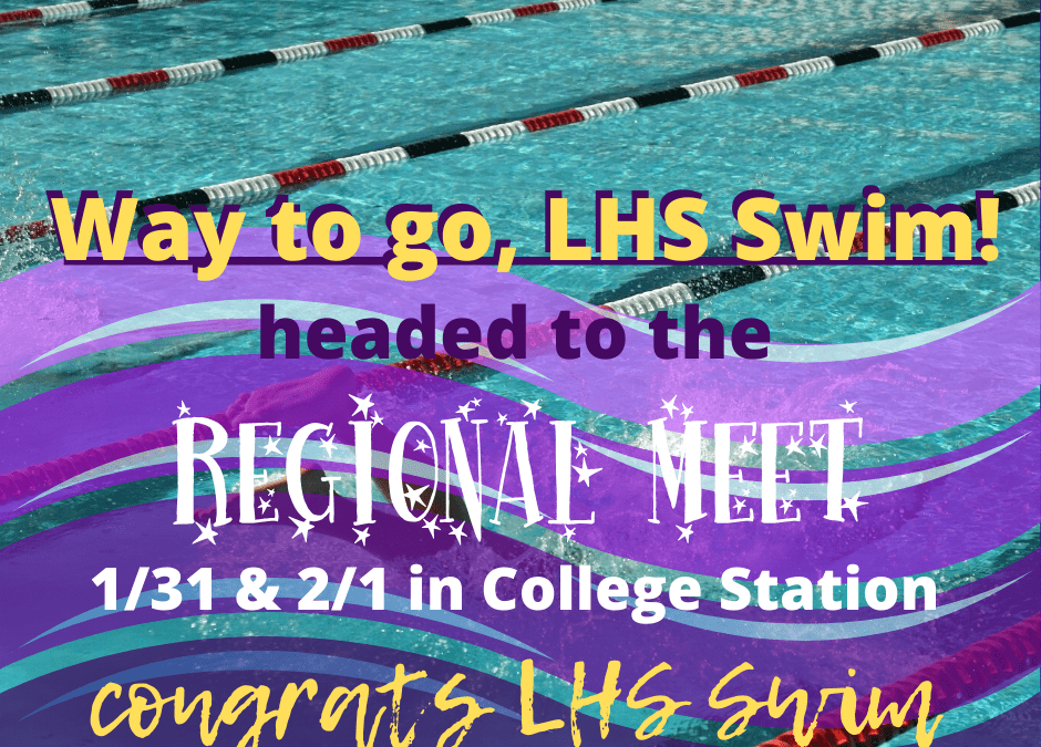 LHS Swimmers headed to the Regional Meet