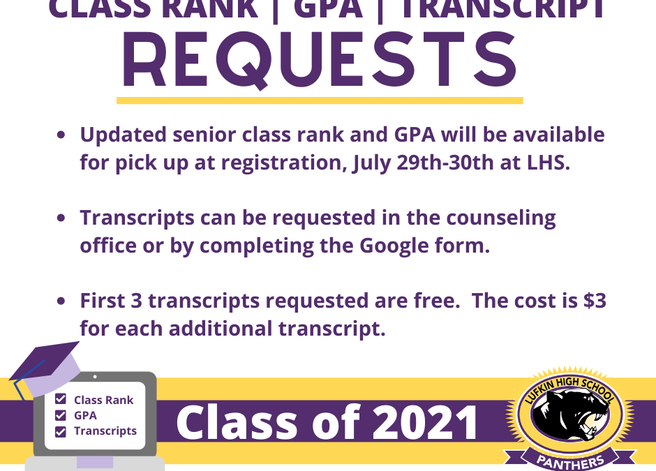 Seniors:  Transcript(s), Class Rank and GPA Info