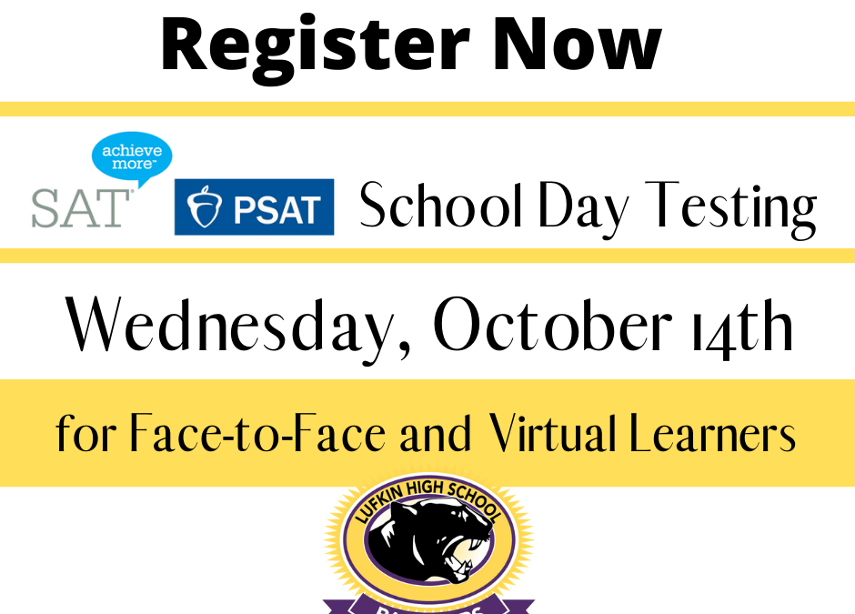 PSAT & SAT School Day Registration Information & Deadlines