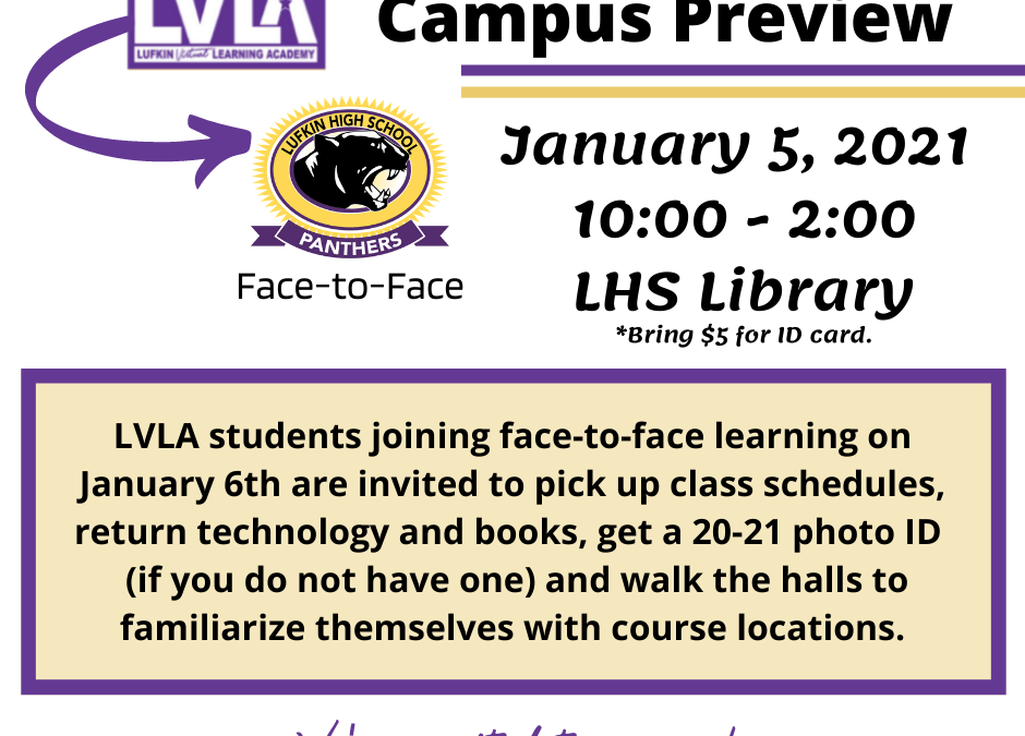 Campus Preview Available to Returning LVLA Students