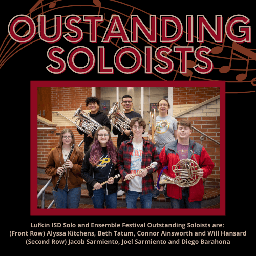 Lufkin ISD Solo and Ensemble Festival Outstanding Soloists