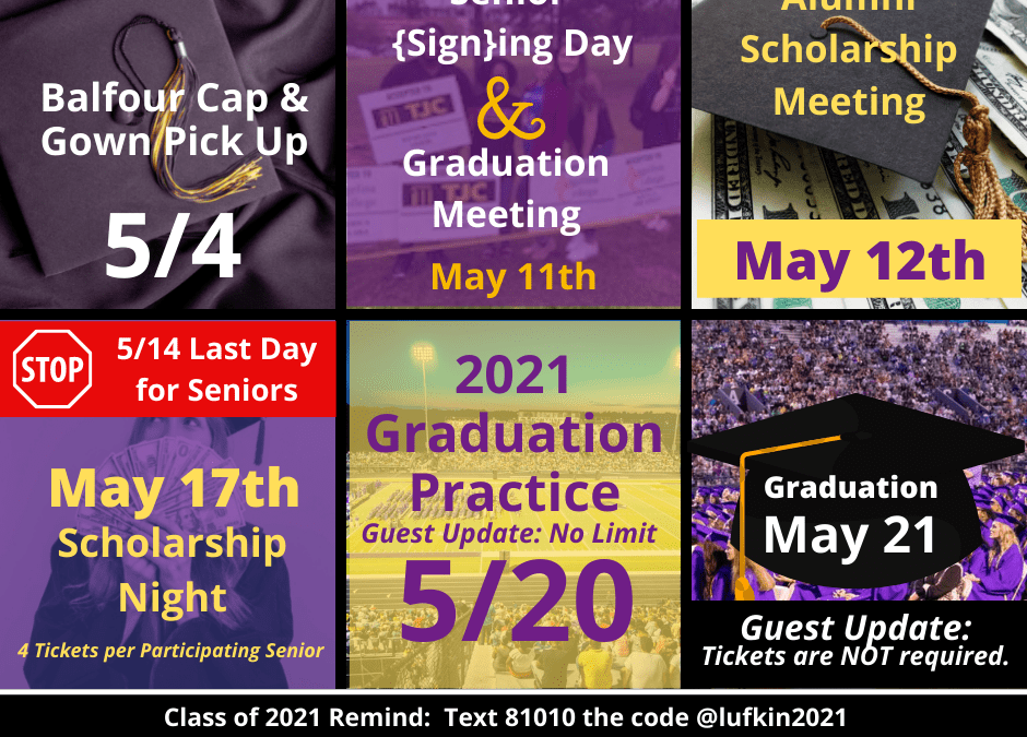 Important Dates for the Class of 2021 – NEW grad guest info and exam schedule!