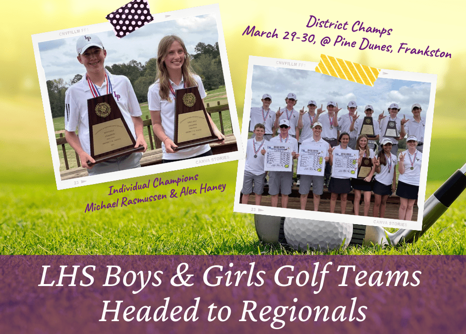 LHS Boys and Girls Golf Teams:  District Champs