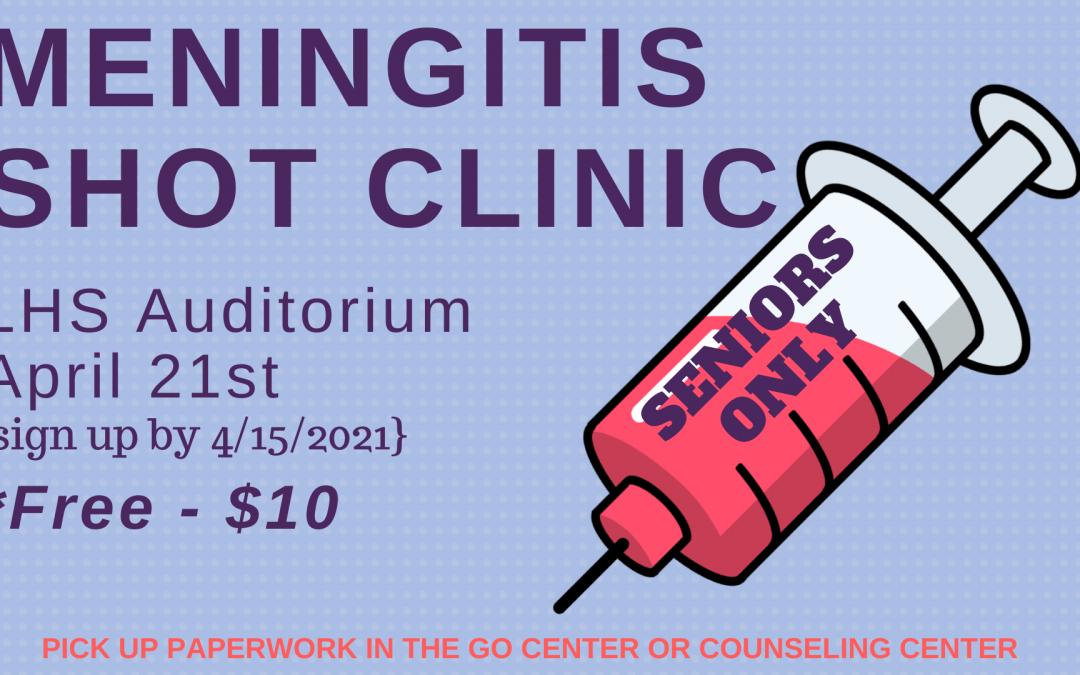 Meningitis Shot Clinic for LHS Seniors