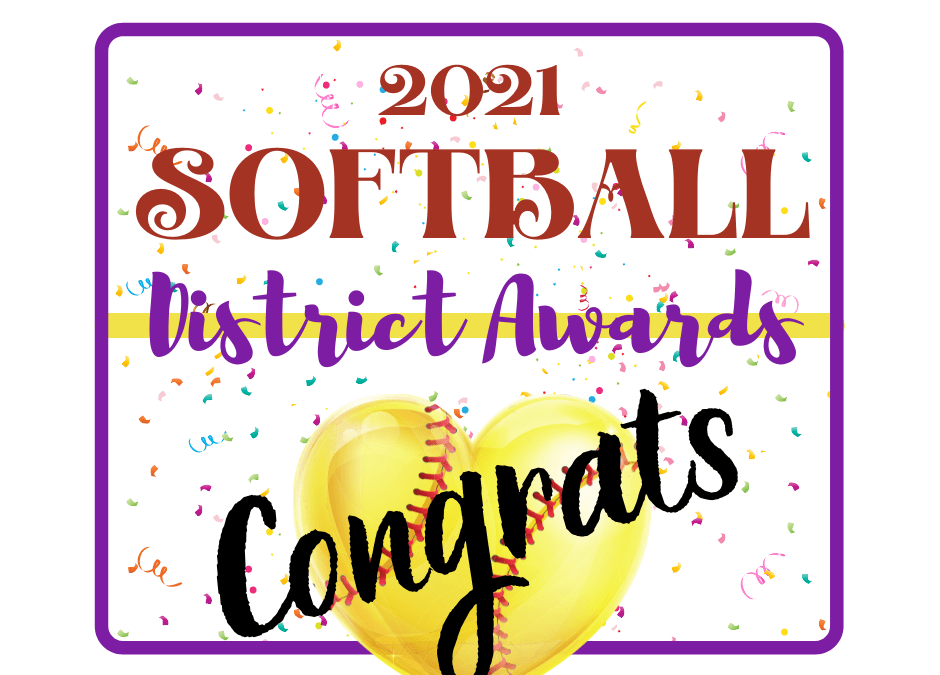 Congratulations to LHS Softball Players Earning District Honors