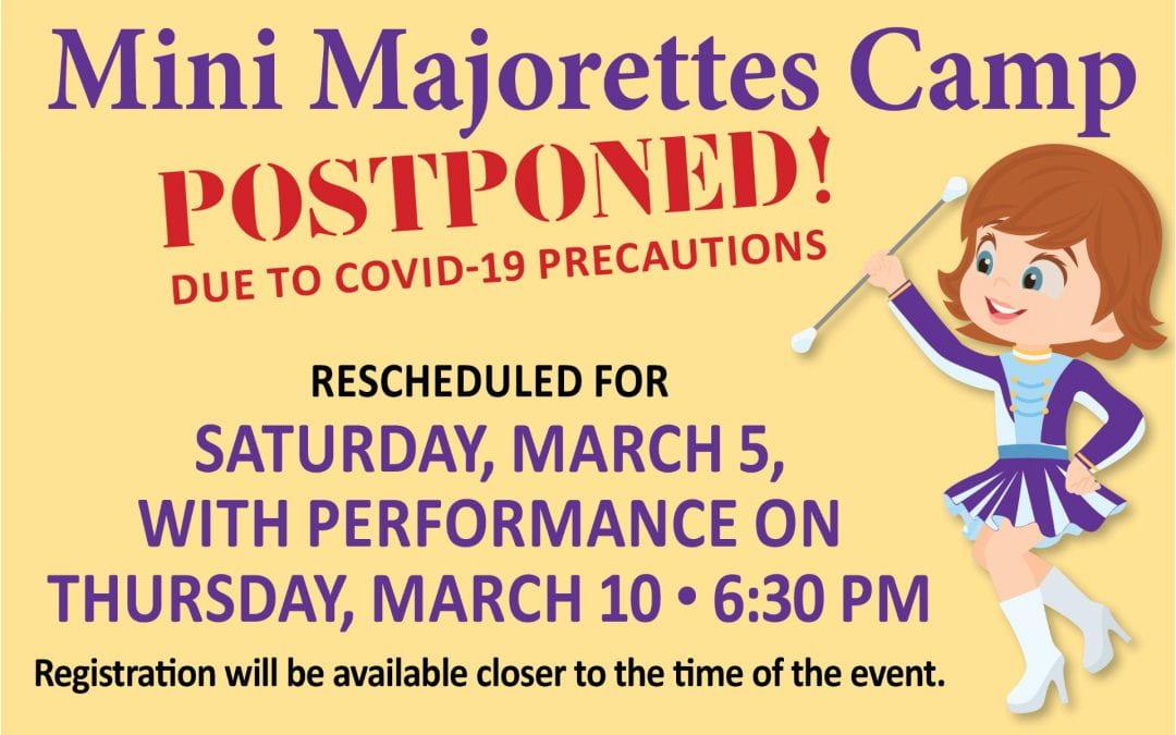 Mini Majorettes Camp:  Postponed