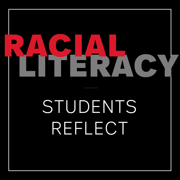 Racial Literacy: Introduction and Reflections