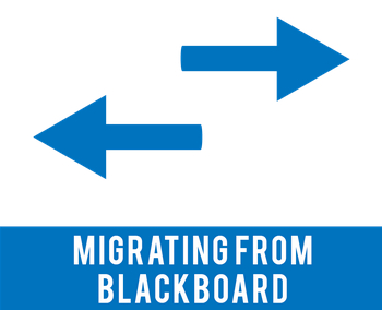Migrating from Blackboard