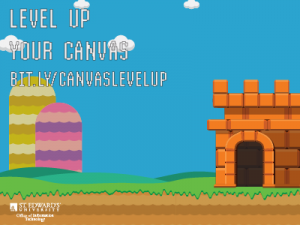 Level Up Your Canvas bit.ly/canvaslevelup