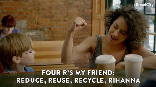 Reduce, Reuse, Recycle, Rihanna !!