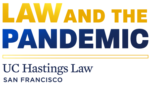 Law and the Pandemic |  UC Hastings Law