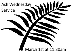 Join us for our Ash Wednesday service!