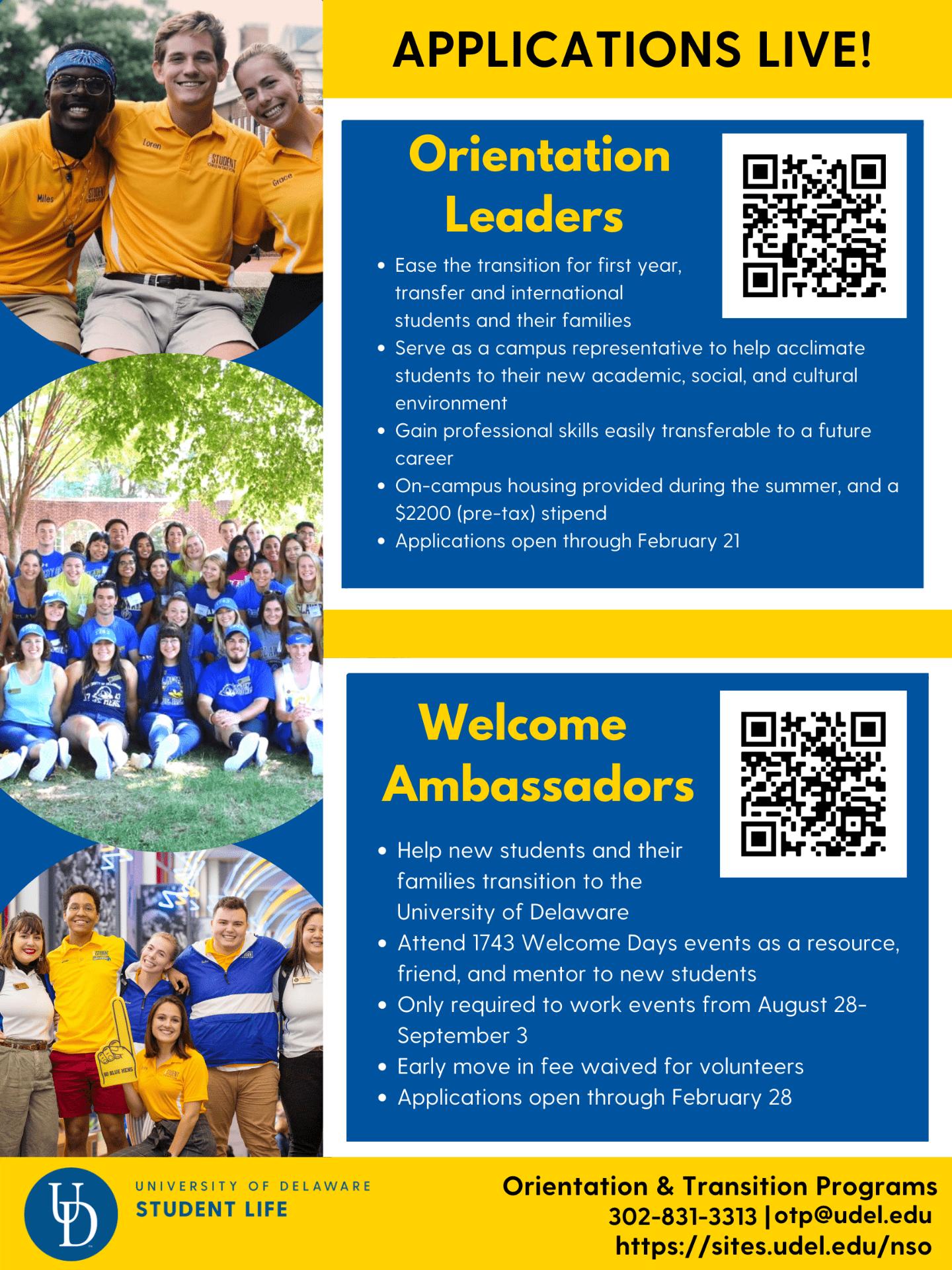 Applications Live! Orientation Leaders and Welcome Ambassadors. Orientation & Transition Programs 302-831-3313 otp@udel.edu https://sites.udel.edu/nso