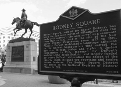 A statue of Caesar Rodney of Wilmington, Delaware (one of the founding fathers) has been temporarily taken down (2020) amidst national protests and unrest.
