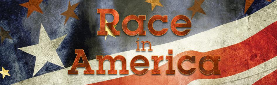 RaceinAmerica