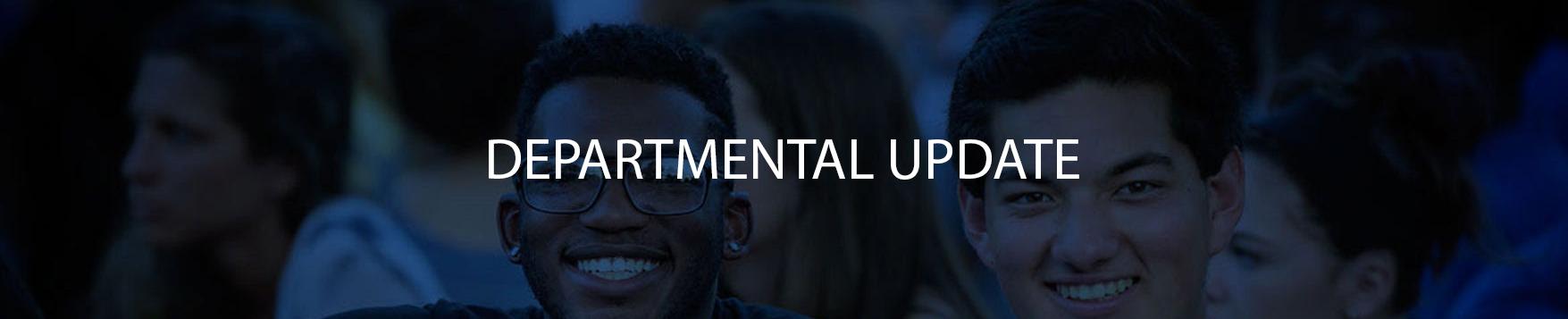 Departmental Update