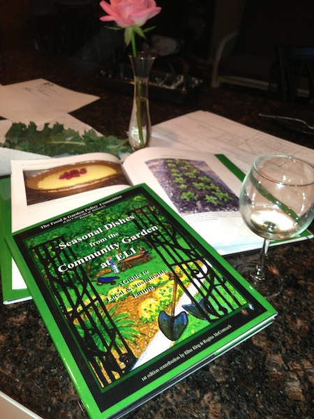 Our new book of recipes! Seasonal Dishes from the Community Garden at ELI,1st Edition Elisa King &Regina McCormick,editors
